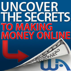 WA: Uncover the secrets to making money online