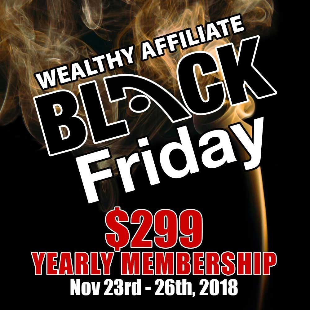 Wealthy Affiliate Black Friday $299 yearly membership offer