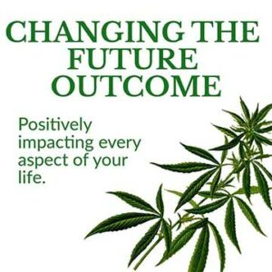 Changing The Future Outcome - Positively impacting every aspect of your life.