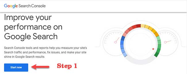 Google Search Console Entrance Page - Start Now button (Step 1)