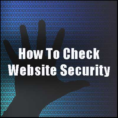 How To Check Website Security text over dark hand reaching out for binary data