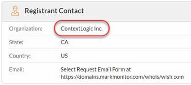 Screenshot from WHOIS: Registrant Contact for Wish.com - Organization: ContextLogic Inc.