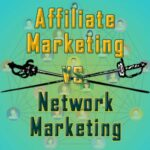 Decorative featured image: Affiliate Marketing vs. Network Marketing