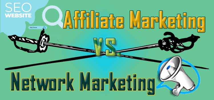Decorative Header Image: Affiliate Marketing vs. Network Marketing