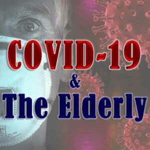 Featured Image with the title COVID 19 And The Elderly