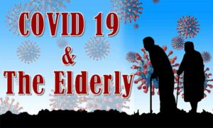 Text: COVID 19 and The Elderly, silhouettes of 2 elderly people on the foreground and Coronavirus on the background.