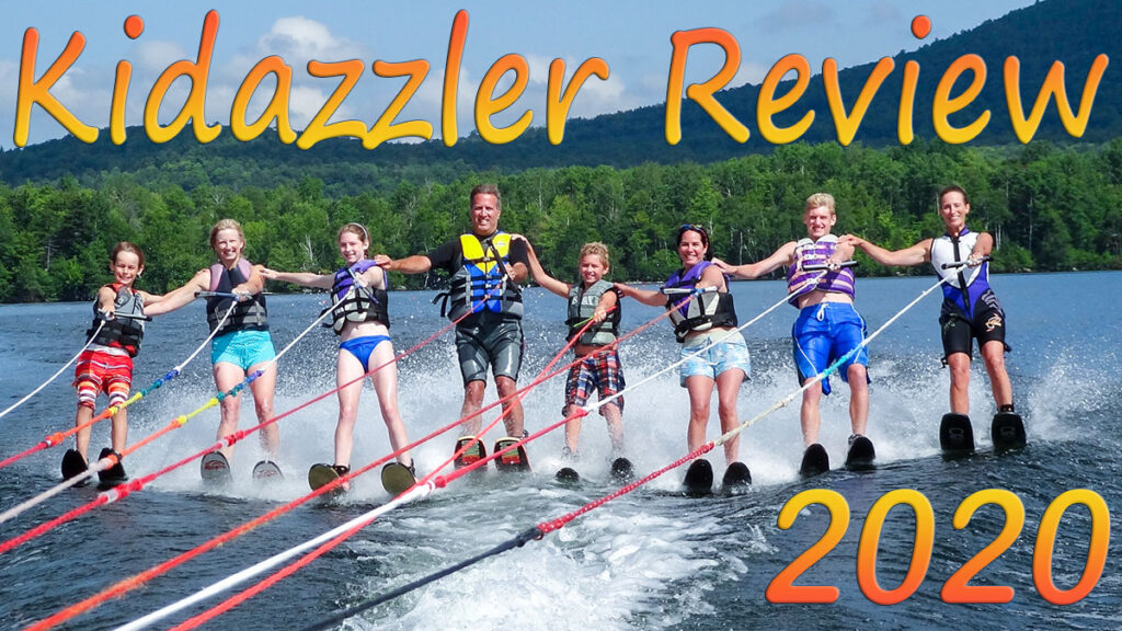 Kidazzler Review 2020: Family water skiing