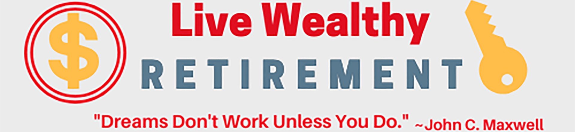 Live Wealthy Retirement